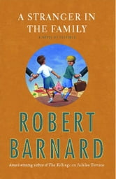 A Stranger in the Family - A Novel of Suspense ebook by Robert Barnard