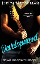 Development ebook by Jerica MacMillan