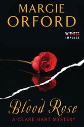 Blood Rose - A Clare Hart Mystery ebook by Margie Orford