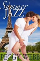 Summer Jazz ebook by Peggy Webb