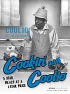Cookin' with Coolio ebook by Coolio