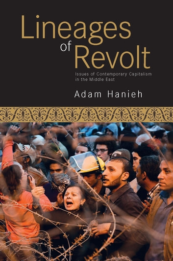 Lineages of revolt ebook by adam hanieh 9781608463527 rakuten kobo lineages of revolt issues of contemporary capitalism in the middle east ebook by adam hanieh fandeluxe Document