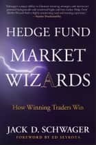 Hedge Fund Market Wizards ebook by Jack D. Schwager,Ed Seykota
