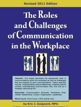 The Roles and Challenges of Communication in the Workplace ebook by Eric J. Guignard
