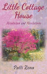 Little Cottage House ebook by Patti Zona