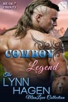 Cowboy Legend ebook by Lynn Hagen