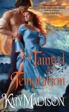 Tainted By Temptation eBook by Katy Madison