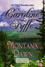 Montana Dawn; The McCutcheon Family Series, Book 1 ebook by Caroline Fyffe