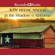 In the Shadow of Alabama audiobook by Judy Reene Singer