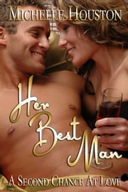 Her Best Man ebook by Michelle Houston