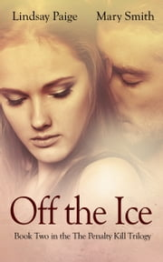 Off the Ice ebook by Lindsay Paige,Mary Smith