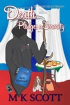 Death Pledges a Sorority: A Cozy Mystery with Recipes ebook by M K Scott