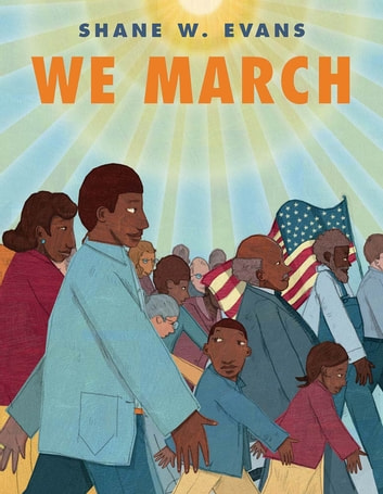 We March ebook by Shane W. Evans