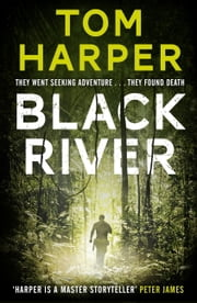 Black River ebook by Tom Harper