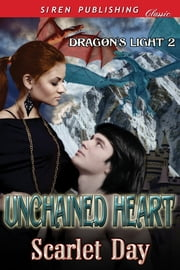 Unchained Heart ebook by Scarlet Day