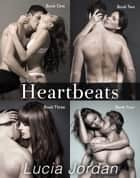 Heartbeats - Complete Series ebook by Lucia Jordan