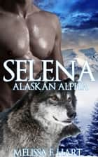 Selena ebook by Melissa F. Hart