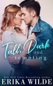 Tall, Dark and Tempting ebook by Erika Wilde