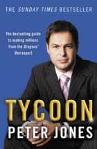 Tycoon ebook by Peter Jones