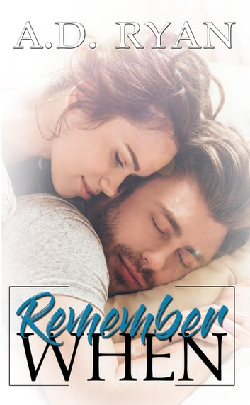 Remember When ebook by A.D. Ryan