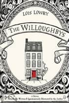 The Willoughbys eBook by Lois Lowry