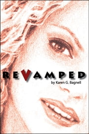 Revamped ebook by Karen G Bagnell