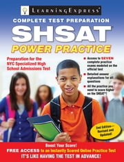 SHSAT - Power Practice ebook by Learning Express Llc