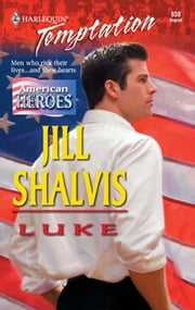 Luke (Mills & Boon Temptation) ebook by Jill Shalvis