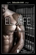 El jefe ebook by Romina Naranjo