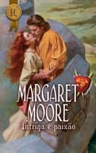 Intriga e paixão ebook by Margaret Moore