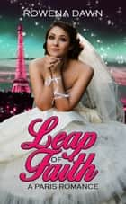Leap of Faith ebook by Rowena Dawn