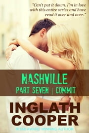Nashville | Part Seven | Commit ebook by Inglath Cooper