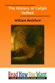 The History Of Caliph Vathek ebook by Beckford William
