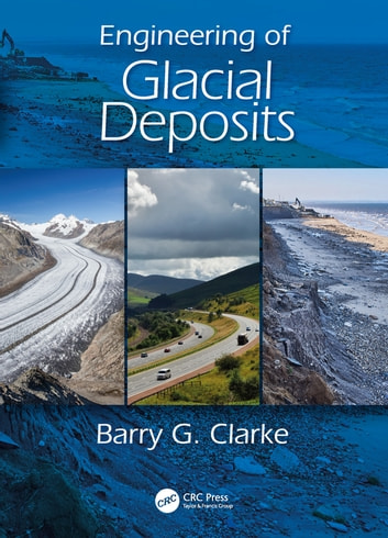 Engineering of glacial deposits ebook by barry g clarke engineering of glacial deposits ebook by barry g clarke fandeluxe Images