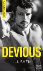 "Devious - Après ""Vicious"", le tome 2 de la série New Adult à succès ""SINNERS"" ebook by L.J. Shen"