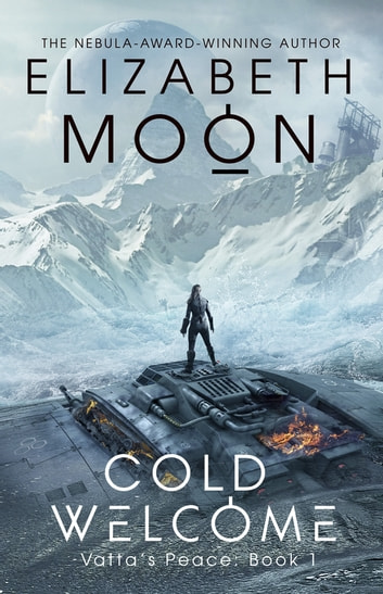 Cold Welcome - Vatta's Peace: Book 1 ebook by Elizabeth Moon