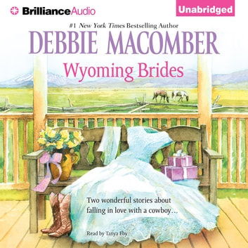 Wyoming Brides audiobook by Debbie Macomber