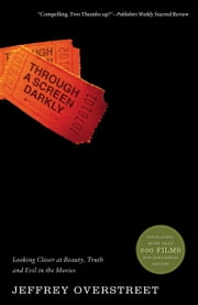 Through a Screen Darkly ebook by Jeffrey Overstreet