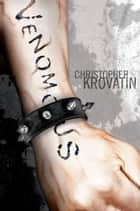 Venomous ebook by Christopher Krovatin