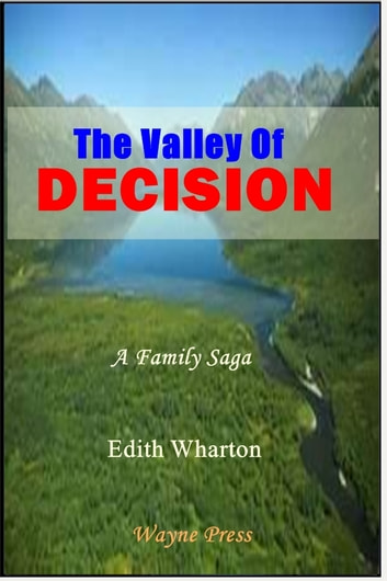 The Valley of Decision ebook by Edith Wharton