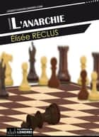 L'anarchie ebook by Élisée Reclus