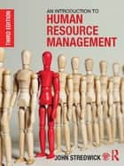 An Introduction to Human Resource Management ebook by John Stredwick