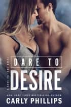 Dare to Desire ebook by
