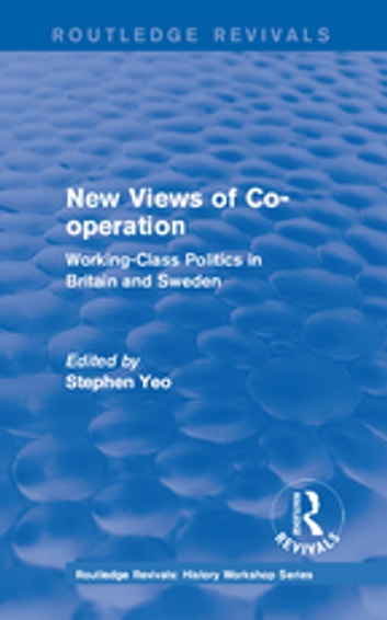 Routledge Revivals: New Views of Co-operation (1988) ebook by
