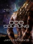 Odd Coupling ebook by Jaylee Davis