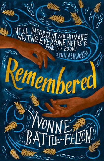 Remembered - Longlisted for the Women's Prize 2019 ebook by Yvonne Battle-Felton