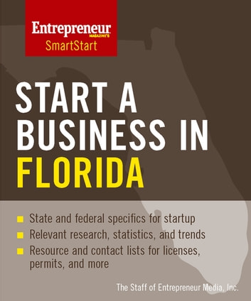 Start a Business in Florida ebook by The Staff of Entrepreneur Media