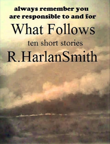 What Follows ebook by R. Harlan Smith