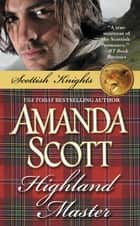 Highland Master ebook by Amanda Scott