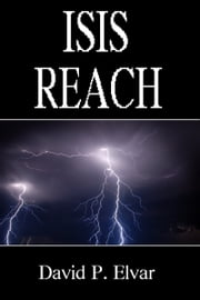 Isis Reach ebook by David P. Elvar